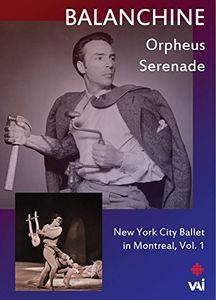 Balanchine: New York City Ballet in Montreal: Volume 1