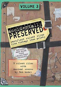 Accidentally Preserved: Volume 3