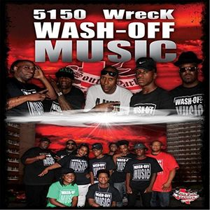 5150 Wreck Wash-Off Music
