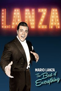 Mario Lanza: The Best of Everything