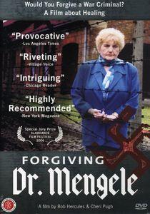 Forgiving Dr Mengele