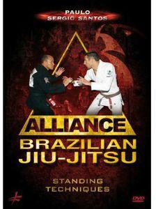 Brazilian Jiu-jitsu Alliance: Standing Techniques by Paulo SergioSantos