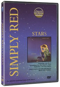 Classic Albums: Simply Red: Stars