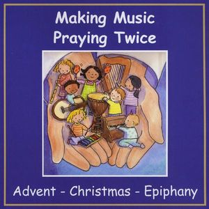 Advent/ Christmas/ Epiphany