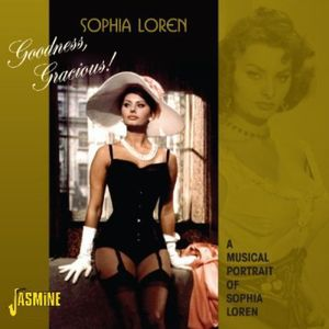 Goodness Gracious! Musical Portrait Of Sophia Loren [Import]