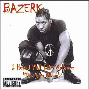 I Heard Y'all Like Violence the Rage Album
