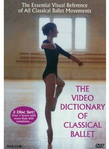 Video Dictionary of Classical Ballet