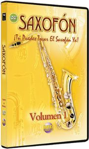 Saxofon: Volume 1: Spanish Only You Can Play Saxophone Now: Volume 1