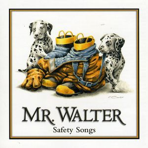 Mr.Walter Safety Songs