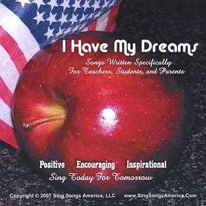 I Have My Dreams