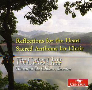Reflections for the Heart-Sacred Anthems for Choir