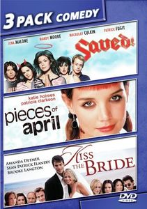 Saved! /  Pieces of April /  Kiss the Bride