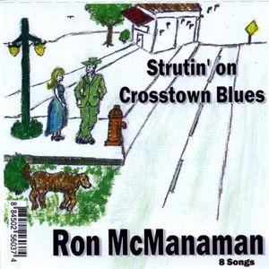 Strutin' on Crosstown Blues