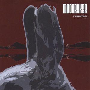 Moonraker Remixes