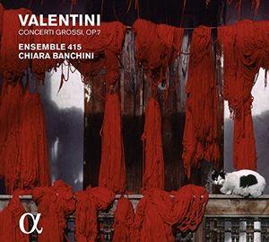 Valentini: Concerti Grossi Op. 7