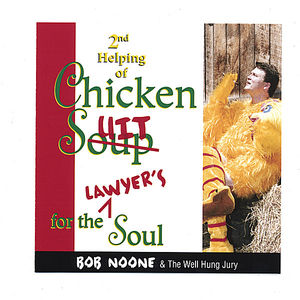 Chicken Suit for the Lawyer's Soul