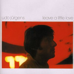 Leave a Little Love [Import]