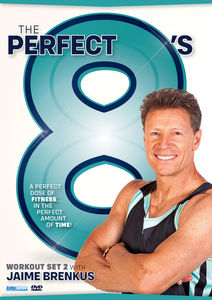 The Perfect 8's: Workout Set Two With Jaime Brenkus