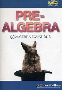 TS Pre-Algebra Module 5: Algebra Equations