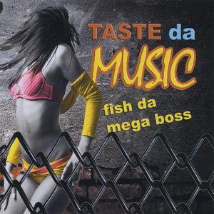 Taste Da Music
