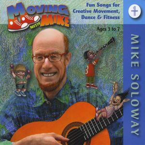 Moving with Mike: Early Childhood Music for 1