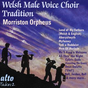 Welsh Male Choir Tradition