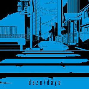 Daze /  Days [Import]