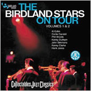 The Birdland Stars On Tour Vol. 1 and 2