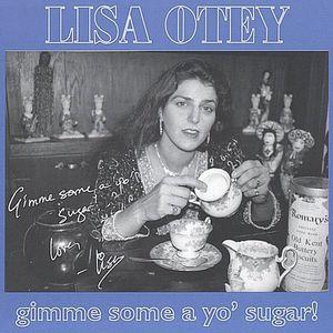 Gimme Some a Yo Sugar!