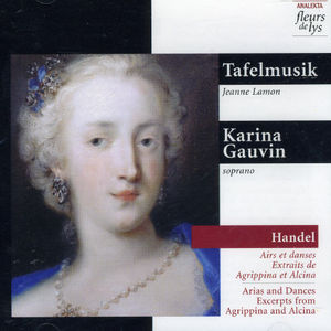 Arias & Dances Excerpts from Agrippina & Alcina