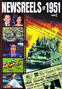 Newsreels of 1951 -: Volume 2