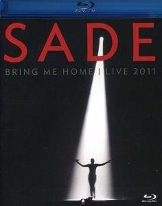 Sade: Bring Me Home: Live 2011
