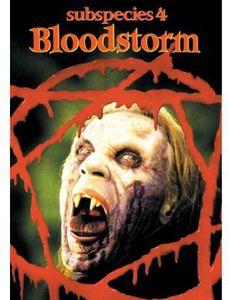 Subspecies Iv: Bloodstorm