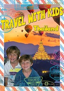 Travel With Kids: Thailand