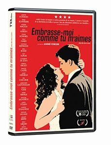 Embrasse-Moi Comme Tu M'Aimes [Import]