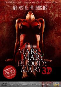 Mary Mary Bloody Mary