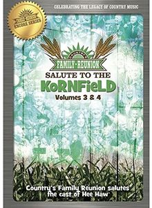 Country's Family Reunion: Salute to the Kornfield: Volume Three and Four