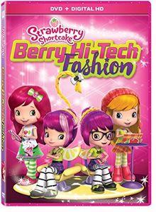 Strawberry Shortcake: Berry Hi-tech Fashion