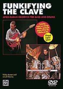 Funkifying the Clave: Afro Cuban Grooves for Bass and Drums