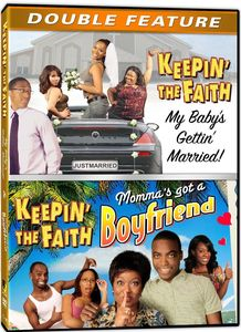 Keepin the Faith: My Babys Getting Married /  Mommas Got a Boyfriend