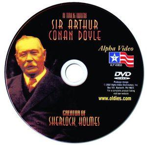 Sherlock Holmes-Talk With Sir Arthur Conan Doyle