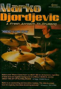 Where I Come from: A Fresh Approach to Drumming