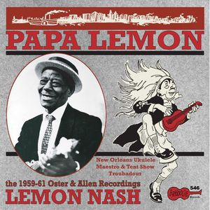 Papa Lemon: New Orleans Ukelele Maestro & Tent
