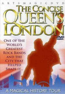 The Concise Queen's London: A Magical History Tour