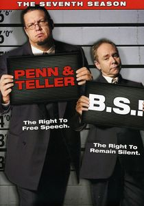 Penn and Teller B.S.!: The Seventh Season