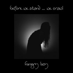 Before We Stand We Crawl