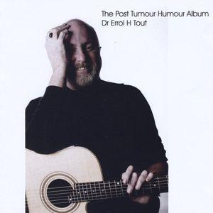 The Post Tumour Humour Album