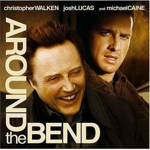 Around the Bend (Original Soundtrack)