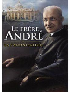 Le Frere Andre-La Canonisation [Import]