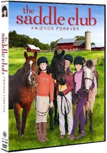 Saddle Club: Friends Forever